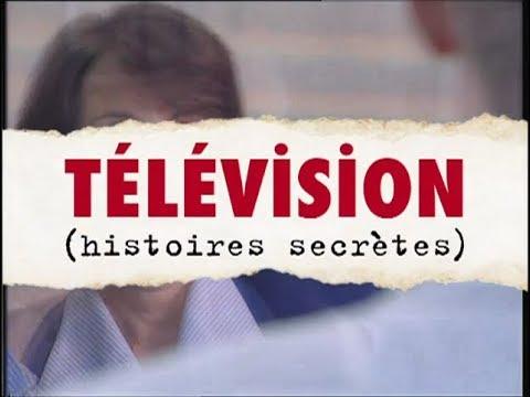 Télévision (Histoires Secrètes) - Documentaire entier (1996)