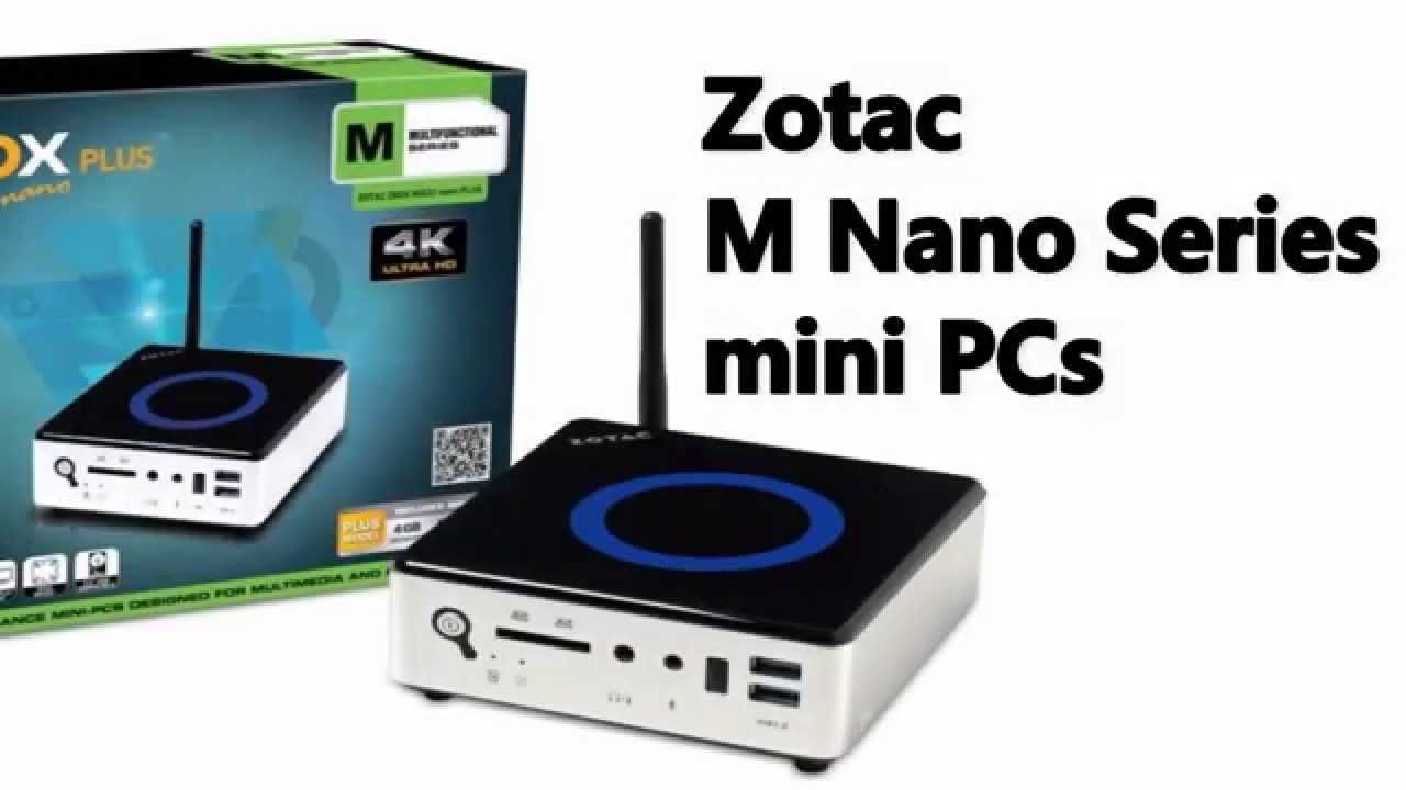 Zotac M Series Nano Mini Pc Introduction