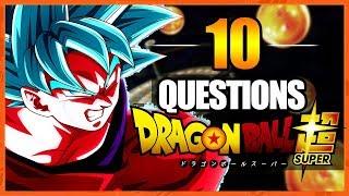 10 QUESTIONS SUR DRAGON BALL SUPER - [HORS SÉRIE : SPÉCIALE TAG]