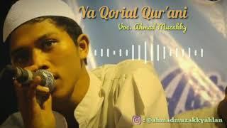 Ya Qorial Qur'ani (Ahmad Muzakky) - Banjari Cover 2019