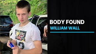 Body of missing 14-year-old boy William Wall found in Victoria's Yarra Valley | ABC News