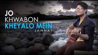 Jo Khwabon Kheyalo Mein Unplugged Cover R Joy Mp3 Song Download