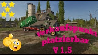 Link:https://www.modhoster.de/mods/verkaufspunkt-platzierbar#changelog  http://www.modhub.us/farming-simulator-2017-mods/sell-point-placeable-v1-5/