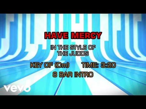 The Judds - Have Mercy (Karaoke)