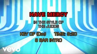The Judds - Have Mercy (Karaoke)