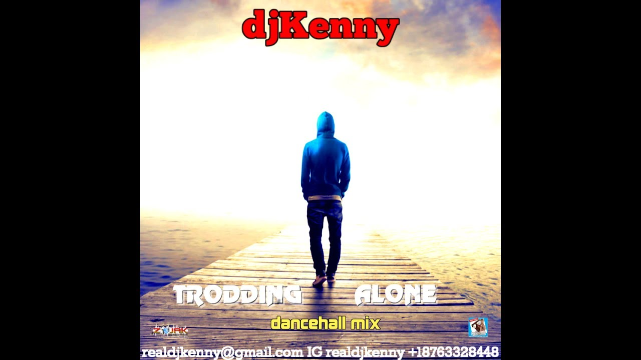 DJ KENNY TRODDING ALONE DANCEHALL MIX JUL 2017 by FRENCHMAN REGGAE PROMOTION