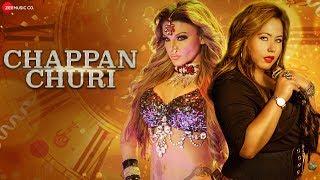 Chappan Churi - Official Music Video | Rakhi Sawant| Manndakini Bora | Javed Hussain