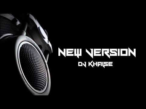DJ Khalse - New Version (BASS Mix)