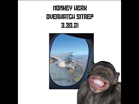 Monkey Werx Overwatch SITREP 3 30 21