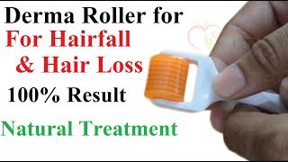 Derma roller for hairfall and hair loss 100% result
