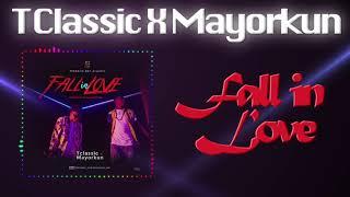 T Classic -Fall in Love ft Mayorkun