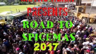 Metro Alien Presents: Road To Spicemas 2017 Mix