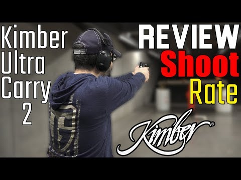 Review, Shoot, Rate - Kimber Ultra Carry II