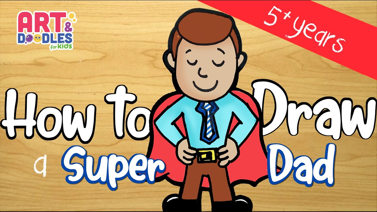 How to draw SUPER DAD - for father's day - easy - step by step