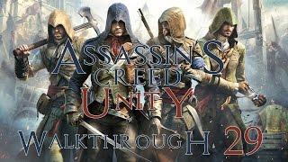 Assassin's Creed: Unity (PC) 100% Walkthrough 29 |Seq12 Mem02| (The Fall of Robespierre) [60FPS]