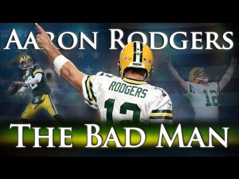 0fe580c02 Aaron Rodgers - The Bad Man - YouTube