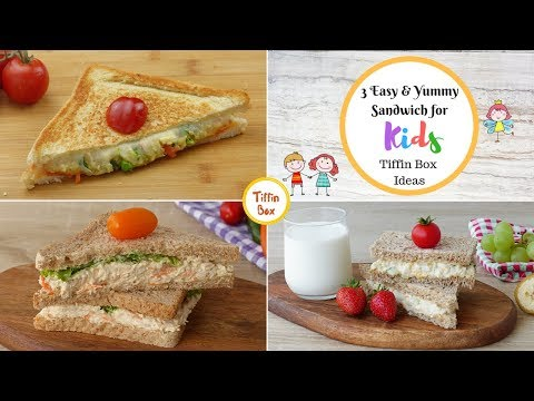 3 Easy  & Yummy Sandwich Ideas For Kids Tiffin Box | Kids Lunch Box Ideas By Tiffin Box
