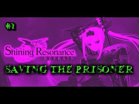 Shining Resonance Refrain || UNLAWFUL IMPRISONMENT |