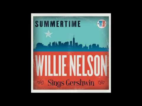 Willie Nelson   Summertime Willie Nelson Sings Gershwin   09   Embraceable feat  Sheryl Crow