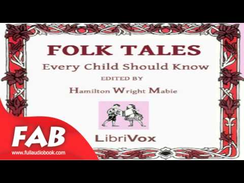 Folk Tales Every Child Should Know Full Audiobook by Hamilton Wright MABIE by Children