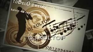 GOYANG TOBELO 2017 ( DJ KOLTOP REMIX )