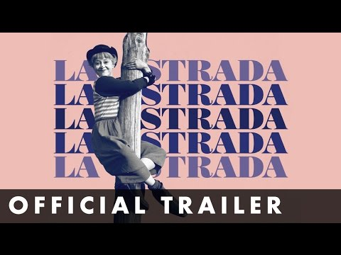 LA STRADA     Remastered and in cinemas May 19th