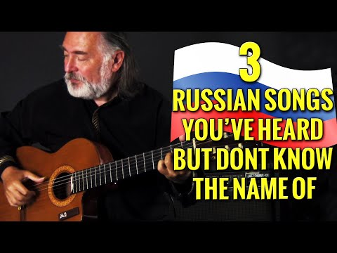 3 Russian Songs You've Heard But Don't Know The Name Of!