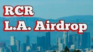 RCR: L.A. Airdrop