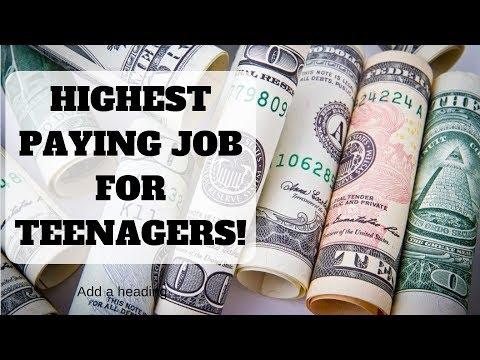 Highest Paying Teen Job - Summer Job 2019