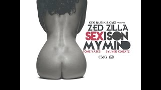 "Zed Zilla - ""Sex Is On My Mind"" (feat Sylver Karatz & Tone Yates)"