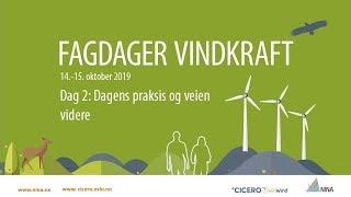 Fagseminar vindkraft dag 2: Dagens praksis og veien videre