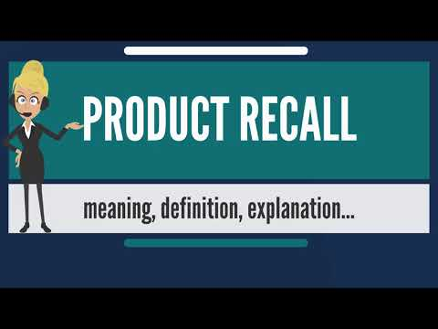 What is PRODUCT RECALL? What does PRODUCT RECALL mean? PRODUCT RECALL meaning & explanation