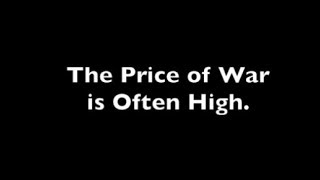 The Price of War is Often to High