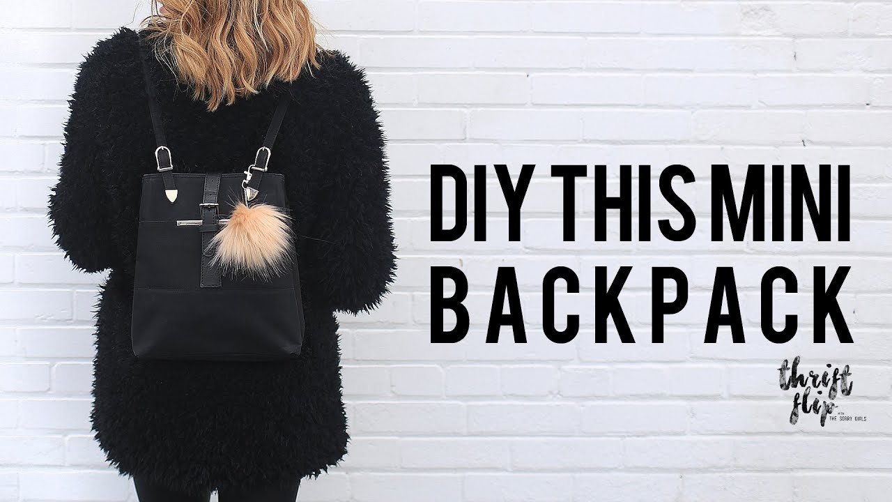 DIY MINI BACKPACK | THE SORRY GIRLS   YouTube