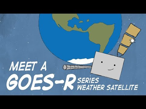 Meet a GOES-R Series Weather Satellite