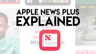 Apple News Plus Explained!