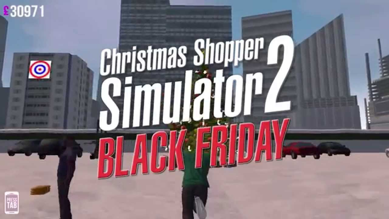 Christmas Shopper Simulator 2 - Black Friday - You Won\'t Be Able To ...