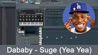 Making simple Hip-Hop | Dababy - Suge (Yea Yea) | FL Studio Tutorial
