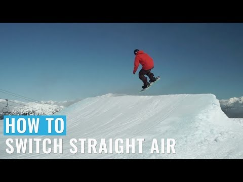 How To Switch Straight Air On A Snowboard