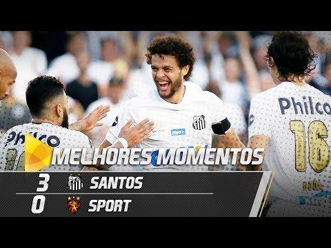 Santos 3 x 0 Sport | MELHORES MOMENTOS | Brasileirão (18/08/18)