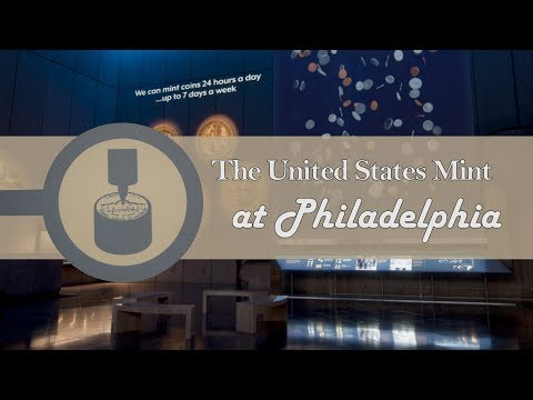 Philly Mint Virtual Tour