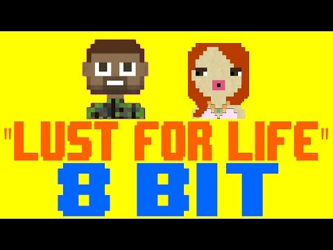 Lust For Life [8 Bit Tribute to Lana Del Rey feat. The Weeknd] - 8 Bit Universe