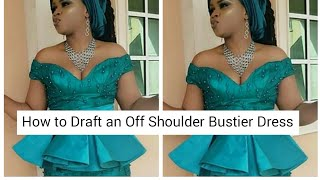 How to Draft an Off Shoulder Bustier (Very Easy)