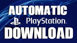 PS4 Automatic Downloads How to Turn ON OFF and Fix Install Automatically