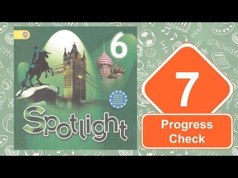 Spotlight 6. Модуль 7. Progress Check
