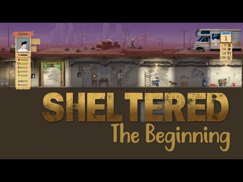 Sheltered | The Beginning |