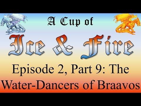 Braavos - A Cup of Ice and Fire: Episode 2, Part 9 of 19