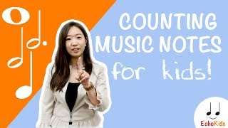 Counting Music Notes for Kids | EchoKids