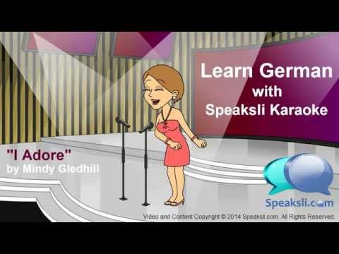 Learn German  |  Karaoke  |  Adore  | Speaksli | Sing | Music