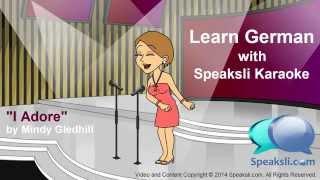 Learn German | Karaoke | Adore | Speaksli | Sing | Music